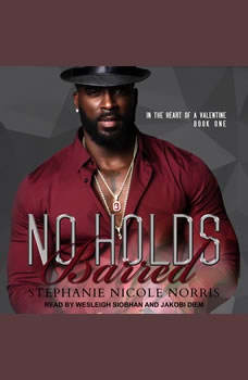 No Holds Barred, Stephanie Nicole Norris