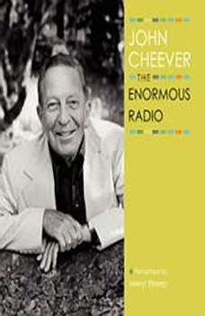 The Enormous Radio, John Cheever