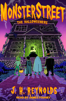 Monsterstreet: The Halloweeners, J.H. Reynolds