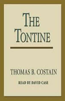 The Tontine, Thomas B. Costain