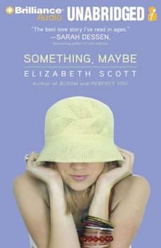 Something, Maybe, Elizabeth Scott