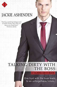 Talking Dirty with the Boss, Jackie Ashenden