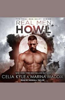Real Men Howl, Celia Kyle