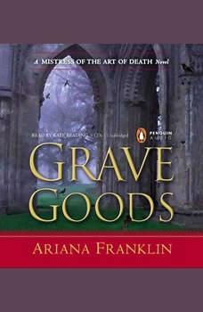 Grave Goods, Ariana Franklin