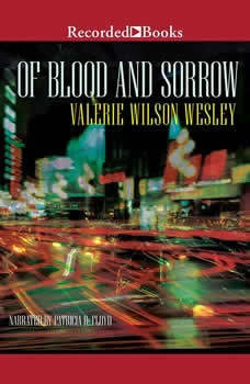 Of Blood and Sorrow, Valerie Wilson Wesley