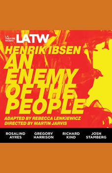 An Enemy of the People, Henrik Ibsen