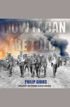 Now It Can Be Told, Philip Gibbs