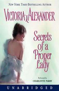 Secrets of a Proper Lady, Victoria Alexander