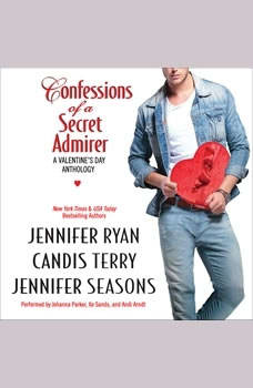 Confessions of a Secret Admirer, Jennifer Ryan