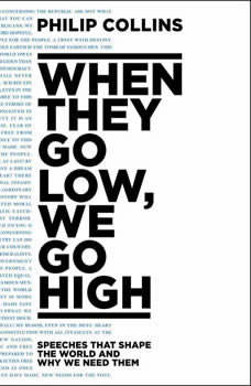 When They Go Low, We Go High, Philip Collins