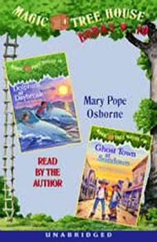 Magic Tree House: Books 9 & 10: Dolphins at Daybreak, Ghost Town at Sundown, Mary Pope Osborne