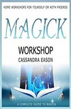 Magick Workshop, Cassandra Eason