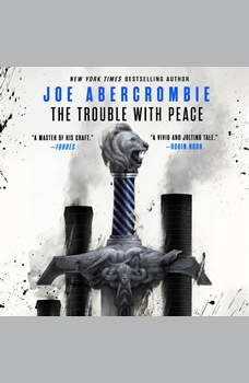 The Trouble with Peace, Joe Abercrombie