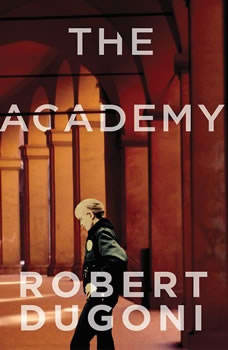 The Academy: A Short Story, Robert Dugoni