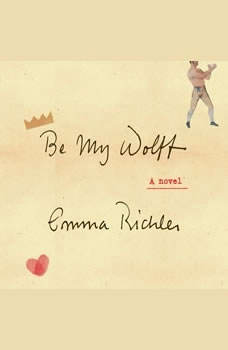 Be My Wolff, Emma Richler