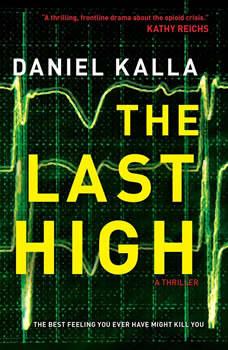 The Last High, Daniel Kalla