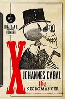 Johannes Cabal The Necromancer, Jonathan L. Howard