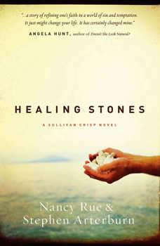 Healing Stones, Nancy N. Rue