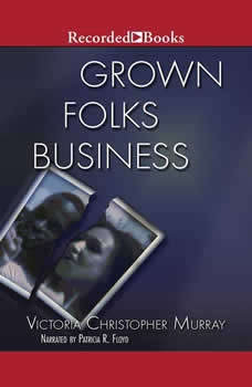 Grown Folks Business, Victoria Christopher Murray