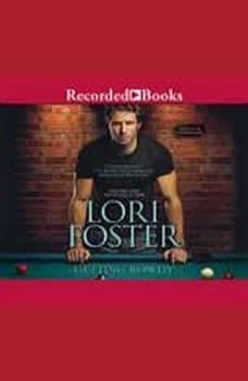 Getting Rowdy, Lori Foster