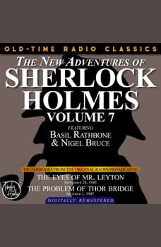 THE NEW ADVENTURES OF SHERLOCK HOLMES, VOLUME 7:EPISODE 1: THE EYES OF MR. LEYTON EPISODE 2: THE PROBLEM OF THOR BRIDGE, Dennis Green