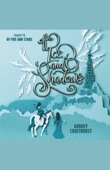Of Ice and Shadows, Audrey Coulthurst