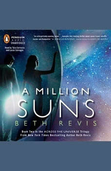 A Million Suns: An Across the Universe Novel, Beth Revis