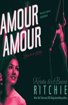 Amour Amour, Krista & Becca Ritchie