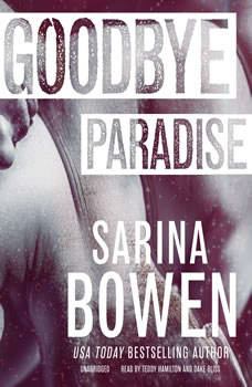 Goodbye Paradise, Sarina Bowen