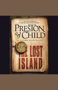 The Lost Island: A Gideon Crew Novel A Gideon Crew Novel, Douglas Preston