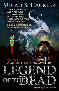 Legend of the Dead, Micah S. Hackler