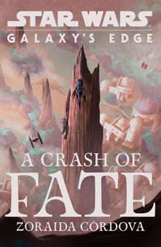 Star Wars: Galaxy's Edge A Crash of Fate, Zoraida Cordova