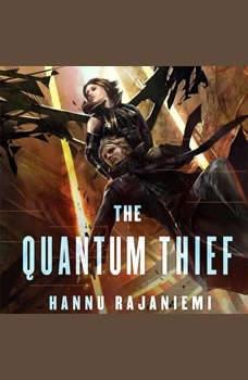 The Quantum Thief, Hannu Rajaniemi