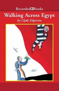 Walking Across Egypt, Clyde Edgerton