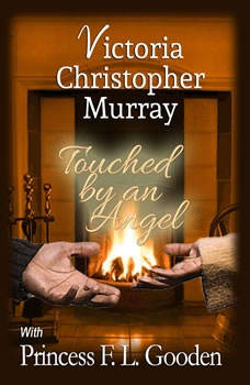 Touched by an Angel, Victoria Christopher Murray