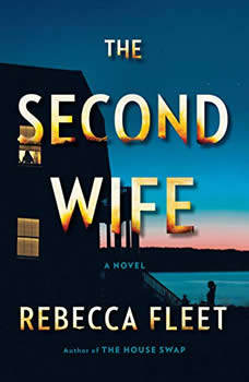 The Second Wife: A Novel, Rebecca Fleet