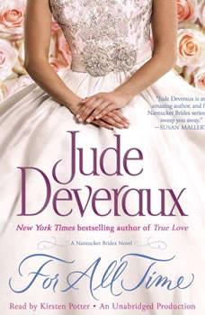 For All Time: A Nantucket Brides Novel A Nantucket Brides Novel, Jude Deveraux