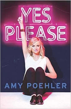 Yes Please, Amy Poehler