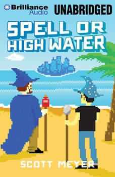 Spell or High Water, Scott Meyer