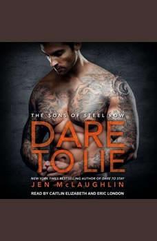 Dare to Lie, Jen McLaughlin