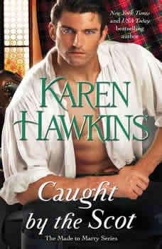 Caught by the Scot, Karen Hawkins
