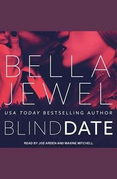 Blind Date, Bella Jewel