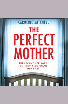 The Perfect Mother, Caroline Mitchell