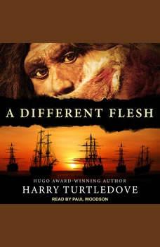 A Different Flesh, Harry Turtledove
