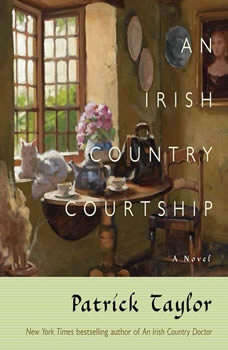 Irish Country Courtship, An, Patrick Taylor