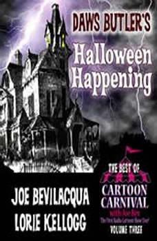 Daws Butlers Halloween Happening: Cartoon Carnival's Halloween Spooktacular 2, Daws Butler