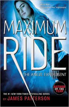 The Angel Experiment: A Maximum Ride Novel, James Patterson