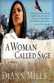 A Woman Called Sage, DiAnn Mills