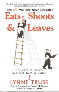 Eats, Shoots & Leaves, Lynne Truss