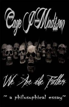 We Are the Fallen, Cage J Madison
